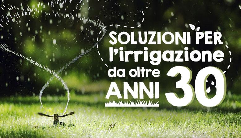 Irrigazione Riccini - 30 anni